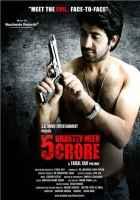 5 Ghantey Mein 5 Crore Abhishek Kumar Poster