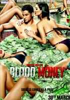 Blood Money Pictures Poster