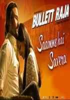 Bullett Raja Saif Ali Khan Sonakshi Sinha in Saamne Hai Savera Song  Stills