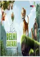 Delhi Safari Images Poster