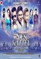 Desi Kattey Pic Poster
