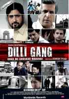Dilli Gang Photos