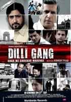 Dilli Gang Photos