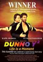 Dunno Y2 - Life Is A Moment Image Poster