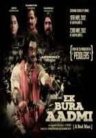 Ek Bura Aadmi First Look Wallpaper Poster