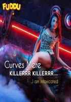 Fuddu Gauhar Khan Item Song Curves Mere Killer Killer Stills