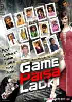 Game Paisa Ladki First Look Poster