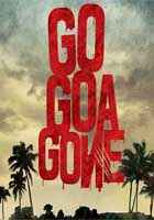 Go Goa Gone Photos