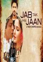 Jab Tak Hai Jaan Wallpaper Poster