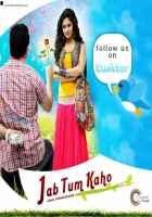 Jab Tum Kaho  Poster