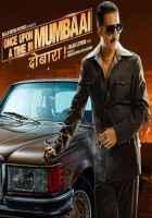 Once Upon A Time In Mumbaai Dobaara Akshay Kumar Poster