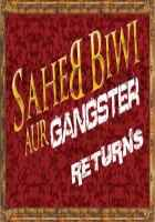Saheb Biwi Aur Gangster Returns First Look  Poster