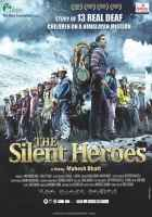 The Silent Heroes Photos