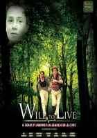 Will To Live  Poster