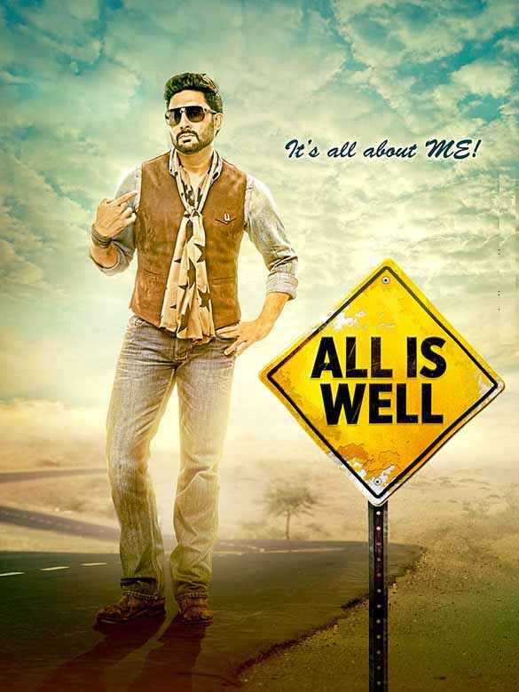 All Is Well Abhishek Bachchan Poster