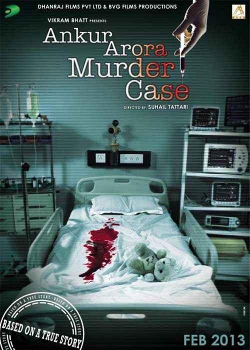Ankur Arora Murder Case Poster
