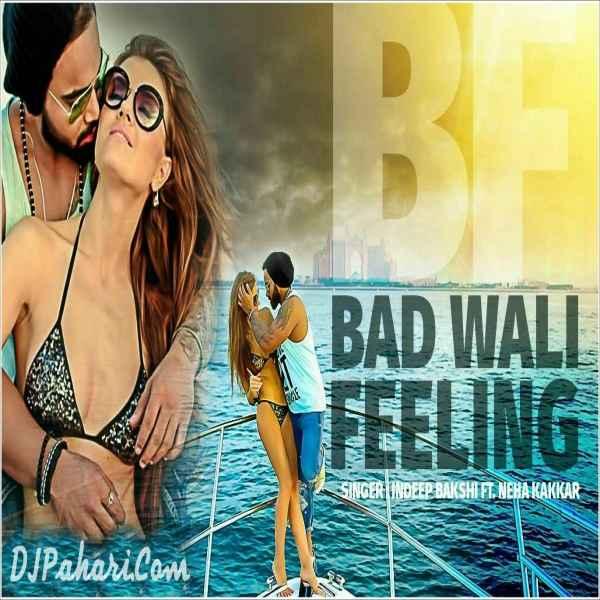 Bad Wali Feeling Poster