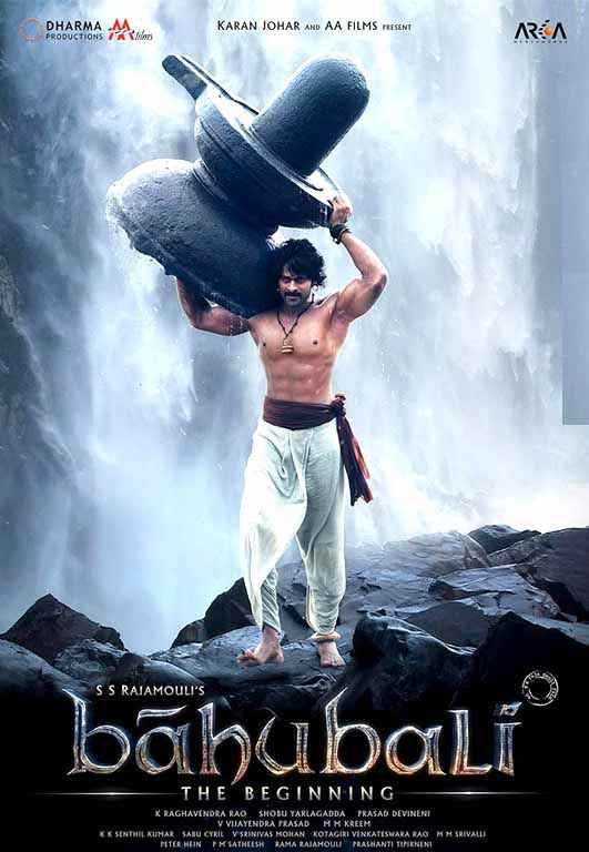 Bahubali : The Beginning Prabhas Poster