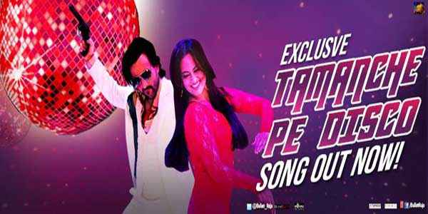 Bullett Raja Saif Ali Khan Sonakshi Sinha in Tamanche Pe Disco Song  Stills