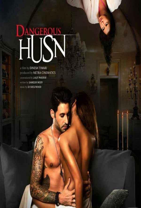 Dangerous Husn  Poster