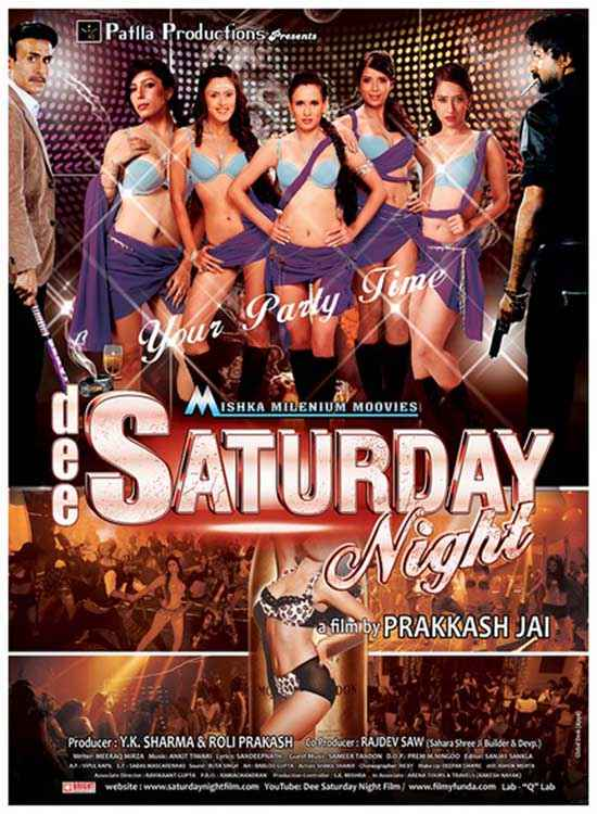 Dee Saturday Night Hot Poster