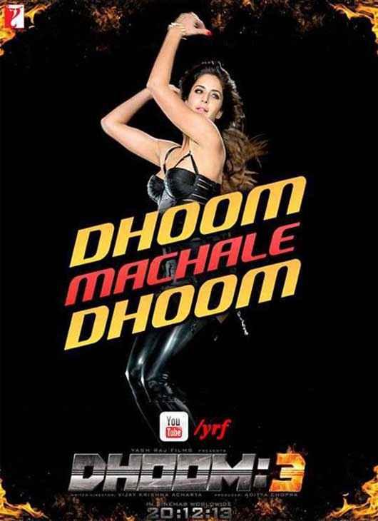 Dhoom 3 Katrina Kaif Dhoom Machale Dhoom Poster