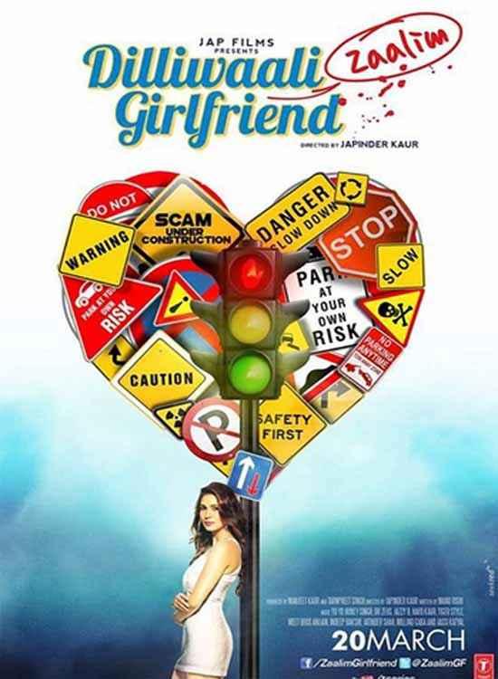 Dilliwaali Zaalim Girlfriend First Look Poster