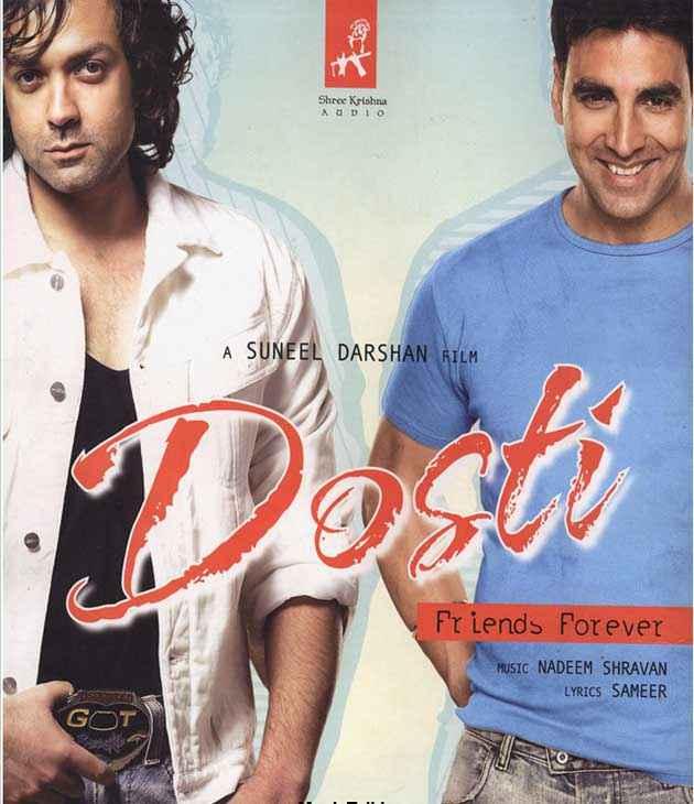 Dosti - Friends Forever Akshay Kumar Bobby Deol Poster