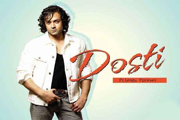 Dosti - Friends Forever Bobby Deol Poster