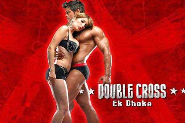 Double Cross Ek Dhoka Saahil Khan Nigaar Khan Sexy Poster