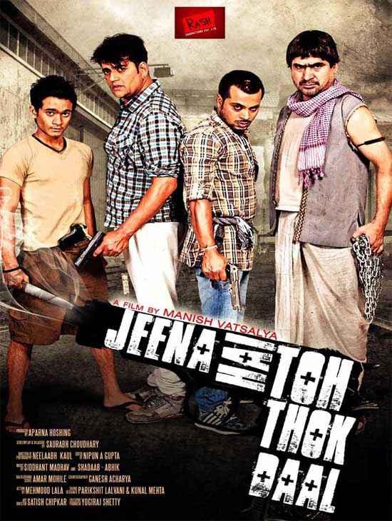 Jeena Hai Toh Thok Daal Poster