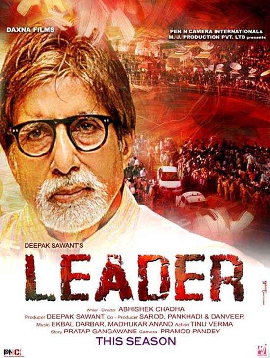 Leader 2014 Amitabh Bachchan Poster