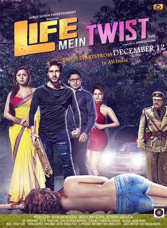 Life Mein Twist Hai Poster