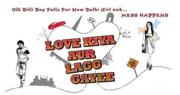 Love Kiya Aur Lag Gayi Poster