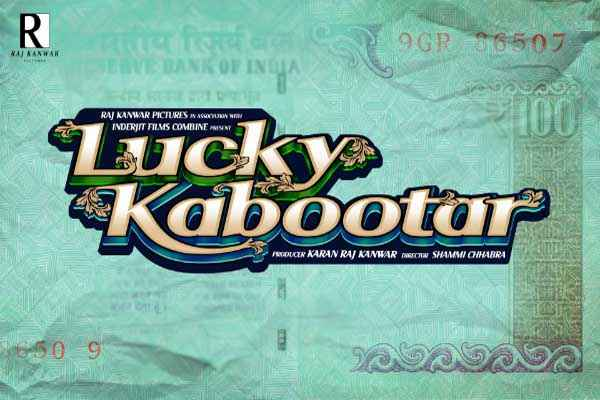 Lucky Kabootar First Look Poster