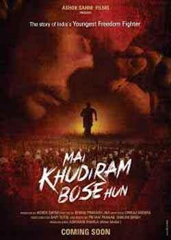 Main Khudiram Bose Hun Poster
