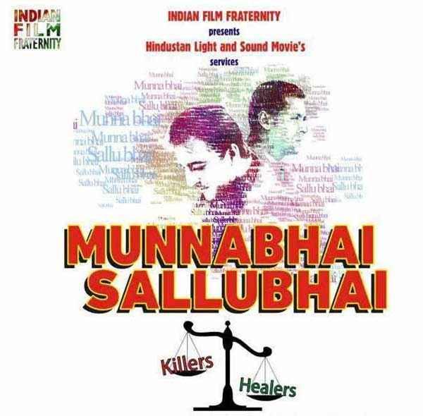 Munna Bhai Sallu Bhai Poster