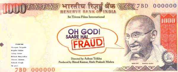 Oh God Saare Hain Fraud  Poster