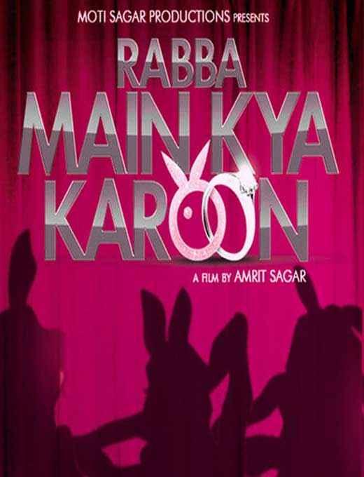 Rabba Main Kya Karoon Image Poster