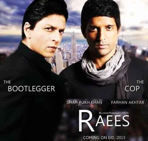 Raees Shahrukh Khan Farhan Akhtar Poster