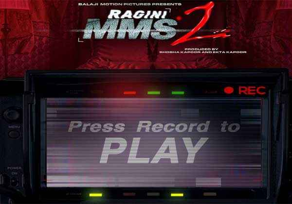 Ragini MMS 2 First Look Poster