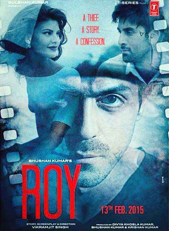 Roy Ranbir Kapoor Jacqueline Fernandez Arjun Rampal Poster