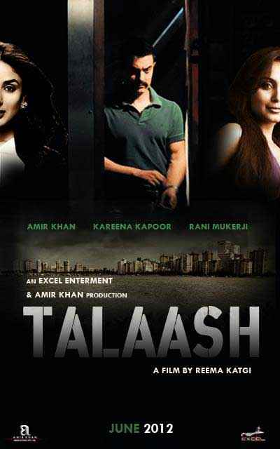 Talaash 2012 Photos Poster