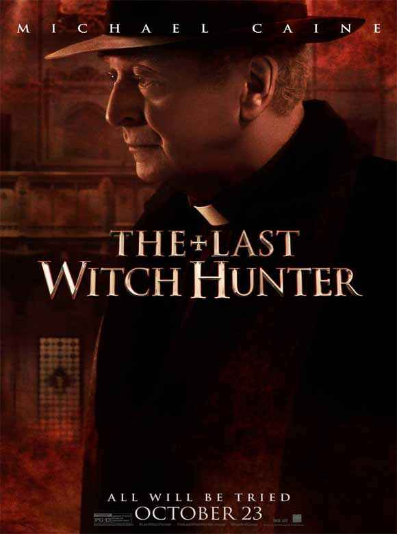 The Last Witch Hunter Michael Caine Poster
