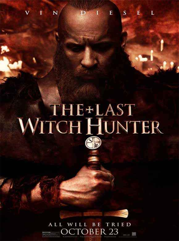 The Last Witch Hunter Vin Diesel Poster