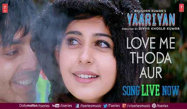 Yaariyan Hindi Movie Poster Yaariyan Love Me Thoda...
